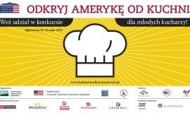 Kulinarne odkrycia Ameryki – konkurs dla młodych kucharzy