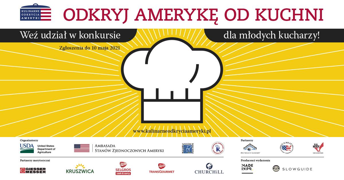 Konkurs Kulinarne odkrycia Ameryki. Młodzi kucharze – zgłoście się!